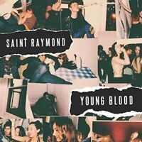Young Blood - Saint Raymond [Debut Album] - CD - NEW  & SEALED  1