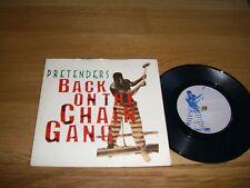 "Pretenders-Back on the chain gang..7"""