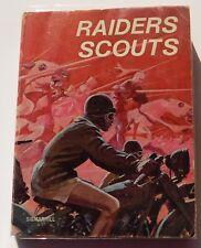 Raiders Scouts. Michel MENU - illustrations P. JOUBERT. Sigmarhill 1978. EO.