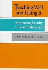 Teaching Well and Liking It-ExLibrary