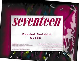 Seventeen Beaded bedskirt Queen