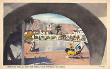Palm Springs California El Mirador Hotel Swimming Pool Antique Postcard K36674