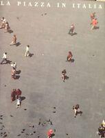 SCOPPOLA, La piazza in Italia. A cura di Simonetta Scalfari /AGF fotografia
