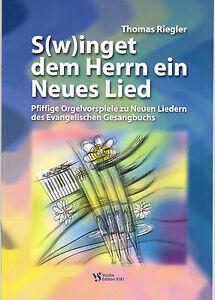 Kirchenorgel Noten: Swinget dem Herrn ein Neues Lied - pfiffige Orgelvorspiele