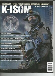 K-ISOM 3/2019 Kommando Special Operations Magazine Kampfschwimmer KSK Polizei