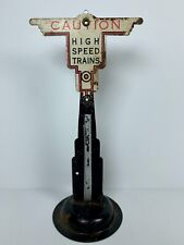 Vintage Tin Model Train Marx Caution High Speed Sign