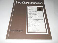 Twórczość 4/2005 Tworczosc Jankowski Stachura Kapuscinski