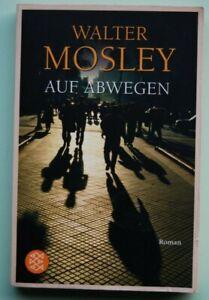 Auf Abwegen / Easy Rawlins Bd.1 von Walter Mosley, guter Zustand