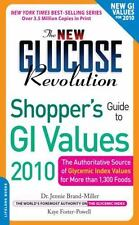 The New Glucose Revolution Shopper's Guide to GI Values 2010: The-ExLibrary