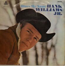 HANK WILLIAMS JR. BLUES MY NAME - MGM ENREGISTREMENT C8013 LP (X406)