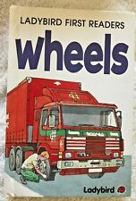 Ladybird First Readers - Wheels Hardback Book 1994