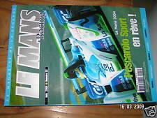 Le Mans Racing n°22 Pescarolo McNisch Monza Le man 2004