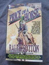 SIGNED by Author: Price of a Horse by Ralph Cotton (1996, Paperback)