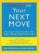 Your Next Move success strategies for midcareer professionals Yahoo hotjobs 200