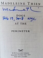DOGS AT THE PERIMETER by Madeleine Thien (2017) SIGNED+DATED+NYC ~ 1st/1st (PBO)