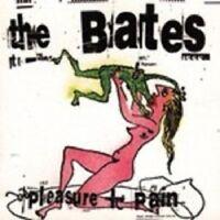 "THE BATES ""PLEASURE AND PAIN"" CD NEUWARE"