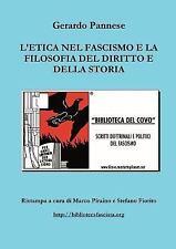 L'etica Nel Fascismo E La Filosofia Del Diritto E Della Storia, Paperback by ...