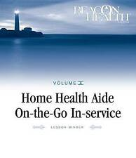 Home Health Aide On-the-Go In-Service Lessons: Vol. 10, Issue 5: Safety with ADL