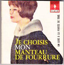 Marabout Flash 185 Je choisis mon manteau de fourrure