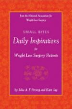 Small Bites: Daily Inspirations for Weight Loss Surgery Patients, Jay MSW, Katie