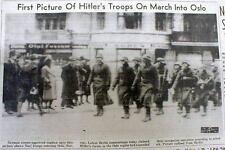 1940 WW II hdlne newspaper w 1st Photo NAZI GERMAN troops march into OSLO Norway
