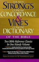 Strong's Concise Concordance And Vine's Concise Dictionary Of The Bible Two B...