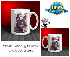 English Toy Terrier Personalised Ceramic Mug: Perfect Gift. (D032)