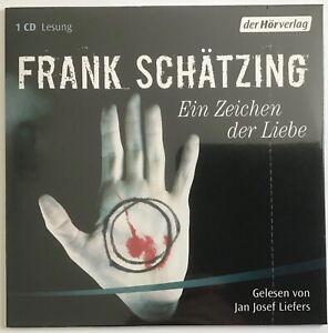 Ein Zeichen der Liebe von Frank Schätzing (2006)