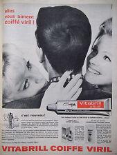 PUBLICITÉ DE PRESSE 1962 VITABRILL AU THIO-VITOL COIFFE VIRIL - ADVERTISING