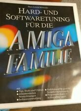 Schneider Hard- und Softwaretuning für die AMIGA-FAMILIE (Buch + Diskette)