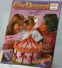 1983 WILTON YEARBOOK of CAKE DECORATING Very Good condition