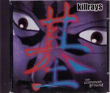 killrays   on common ground   CD-Album 15 Titel