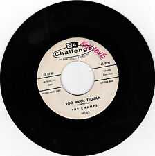 CHAMPS-CHALLENGE 59063 PROMO ROCKING R&B 45 TOO MUCH TEQUILA VG+ PLAYS GREAT