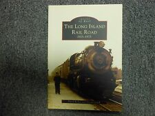 Images of Rail: Long Island Rail Road 1925-1975 by David Keller & Steven Lynch