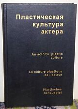 An Actor's Plastic Culture: Short Encyclopaedia... G.B. Morozoba, Moscow 1999