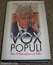 """William O'Shaughnessy SIGNED """"Vox Populi"""" Hardcover  TRUE FIRST PRINT 1st/1st"""