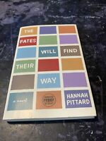 The Fates Will Find Their Way: A Novel by Hannah Pittard Uncorrected Proof