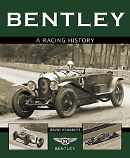 Bentley Racing History (Blower Le Mans 24 Boys Renn-Geschichte) Buch book