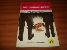 MY CHILDHOOD BY MAXIM GORKY 1960 PAPERBACK EDITION