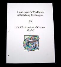 ELNA Air Electronic & Carina WORKBOOK OF STITCHING TECHNIQUES Sewing Guide Book