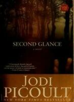 Second Glance By Jodi Picoult. 9781741142440