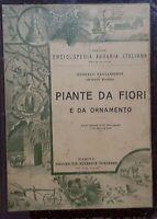 Enciclopedia Agraria Italiana - Vagliasindi e Masera - Piante da fiori ed. 1924