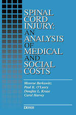 Spinal Cord Injury: An Analysis of Medical and Social Costs by Dr. Douglas Kruse