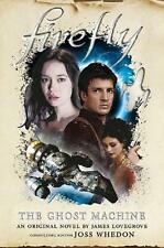 Firefly - the Ghost Machine by James Lovegrove (English) Hardcover Book Free Shi