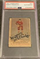 1951 1952 PARKHURST Marty Pavelich AUTO PSA DNA AUTOGRAPH #54 HOCKEY Red Label