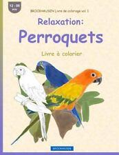 Livre à Colorier: BROCKHAUSEN Livre de Coloriage Vol. 1 - Relaxation:...