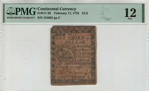 FEBRUARY 17 1776 CONTINENTAL CURRENCY NOTE CC-20 $1/3 FUGIO NOTE PMG FINE 12