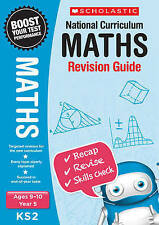 NEW Scholastic MATHS 9-10 (year 5) KS 2 NATIONAL CURRICULUM REVISION GUIDE SATS