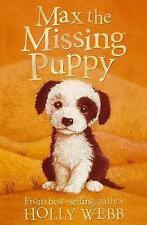 Max the Missing Puppy by Holly Webb (Paperback, 2008)