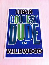 LOGAN Coolest Dude In Wildwood New Jersey Personalized Wall Door Sign  NJ N.J.